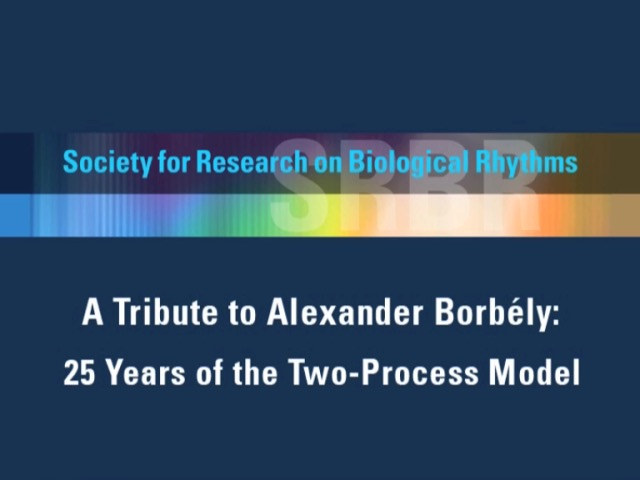 A Tribute to Alexander Borbély  - 25 Years of the Two-Process Model